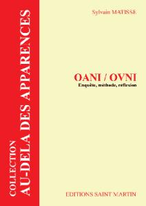 OANI/ OVNI enquete méthode réflexion Crédit: éditions Saint-Martin